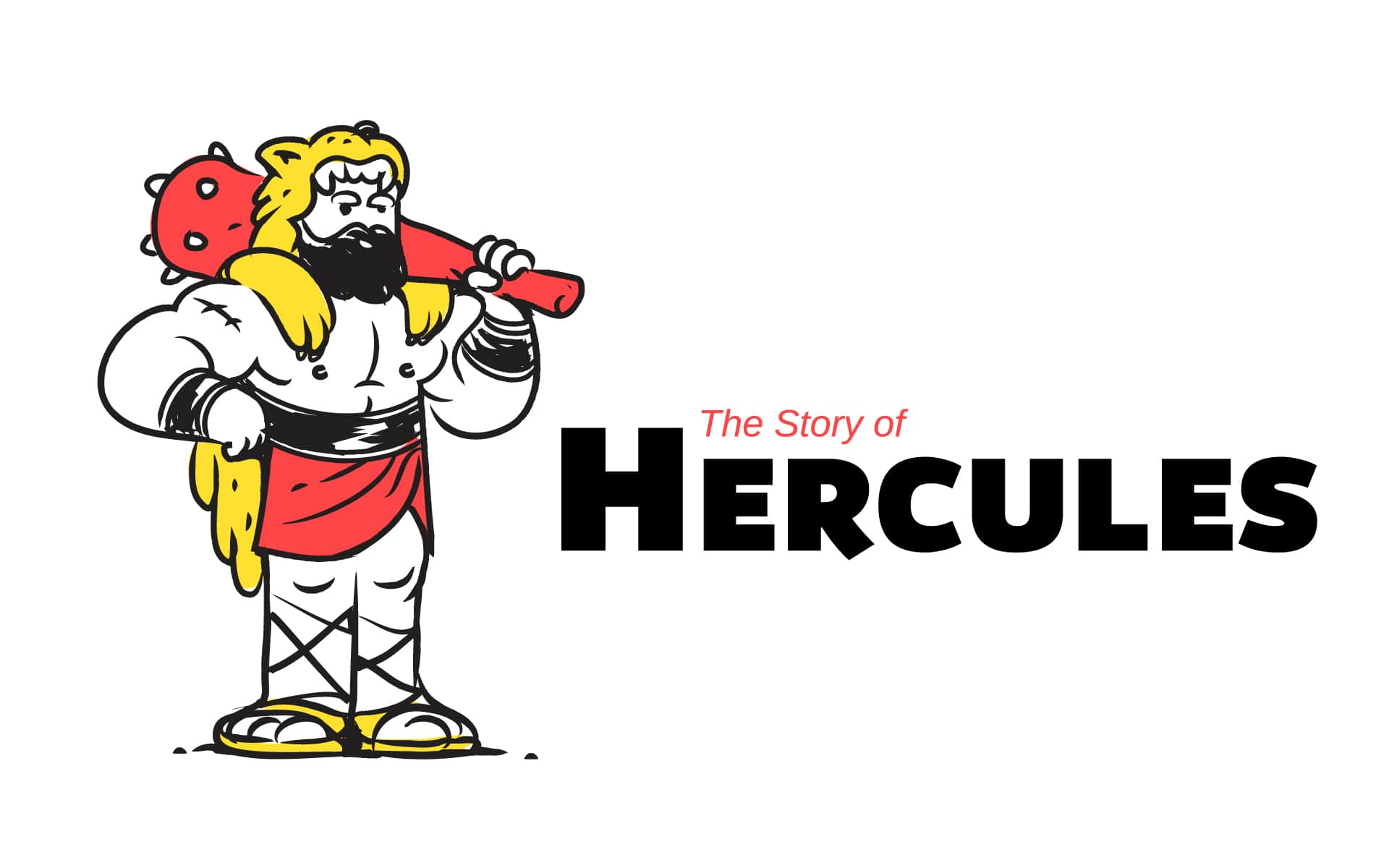 The Real Story of Hercules